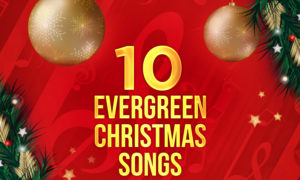 10 EvergreenChristmas Songs With Videos