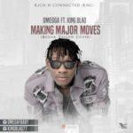 Omegga – Making Major Moves (Bodak Yellow Cover) ft. King Blaq