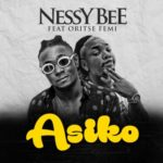 VIDEO: Nessy Bee x Oritsefemi – Asiko