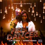 VIDEO+AUDIO: Slim Prince X Winnie Nwagi – Fire Dancer