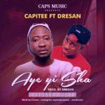 Capitee – Aye yii Sha x Dre San | Ganpa (DJ Virgin Refix)