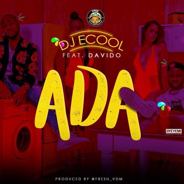 DJ ECool ADA Davido