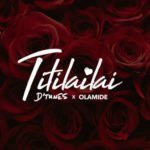 D'tunes – Titilailai ft. Olamide [New Song]