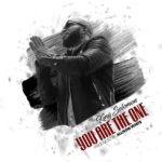 King Solomon – You Are The One [New Song]