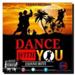 AUDIO+VIDEO: Exinno Boys – Dance With You