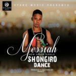 Messiah – Shongiro Dance (Prod. Phynest)