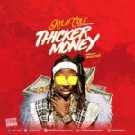 Kyla Cole – Thicker Money