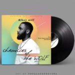 MIXTAPE: Alhaji Wolf – Chronicles of the Wolf