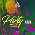 IceKid – Like To Party