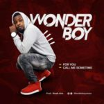 WONDERBOY – For You + Call Me Sometime