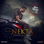 Nekta – New Things ft. Bpositive