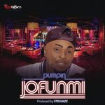 Pumpin – JoFunmi (Dance For Me)