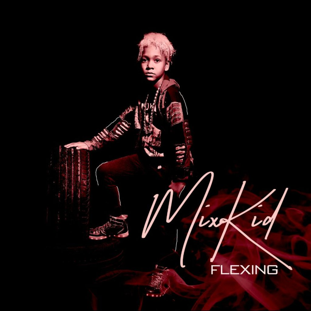 MixKid - Flexing « tooXclusivetooXclusive