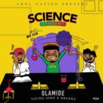 Olamide – Science Student (prod. Young John x BBanks) [New Song]