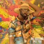 Ric Hassani – Only You (Sigag Lauren Remix)