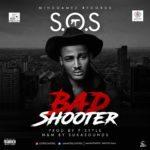 VIDEO: S.O.S – BadShooter