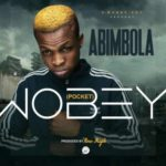 Abimbola – Wobey