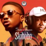 Skiibii x D'tunes – Skibobo [New Song]