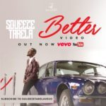 Squeeze Tarela – Better [Video Premiere]