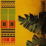 Bryann – Thank God