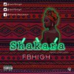 Fbhigh – Shakara