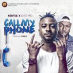 VIDEO: Kentee – Call My Phone ft. Dremo