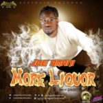 Joe Amani – More Liquor