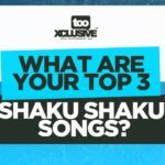 What Are Your Top 3 Shaku Shaku Songs?