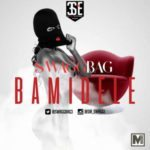 VIDEO: Swaggbag – Bamidele