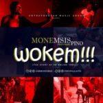 Monemsis – Wokem ft. Pino