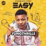 YungThrills – EASY