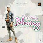 Mr. Shey-y – Blessings