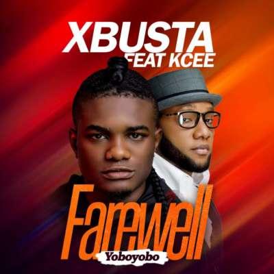 Download Xbusta – Farewell (YoboYobo) ft. Kcee 75