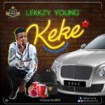 """Lekkzy Young – """"Keke"""""""