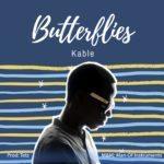Kable – Butterflies