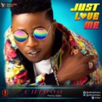 Chidoo – Just Love Me