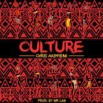 Chris Akinyemi – Culture [New Song]