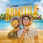 Jayana – Domitila ft. Christizzy