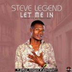 Steve Legend – Let Me In