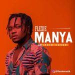 Flexie – Manya (Wizkid Refix)