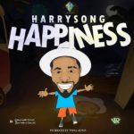 Harrysong – Happiness [New Song]