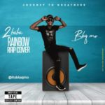 "Blaq Mo – ""2Baba Rainbow"" ( Rap Cover )"