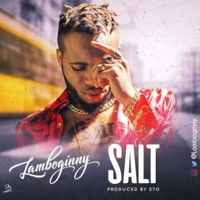 [Music] Lamboginny – Salt