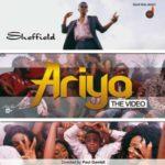 VIDEO: Sheffield – Ariya (Directed by Paul Gambit)