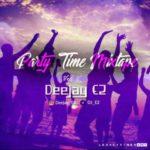 "DeeJay E2 Presents ""Party Time Mixtape V"""