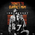 Industreet – Tribute To Olamide's Mum