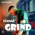 Teranz – Grind (Prod. By ID Cleff)
