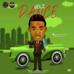 Delz – Dance (Prod. By Hycienth)