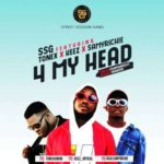 SSG Entertainment – 4 My Head ft. Tonex, Keez & Samyrichie