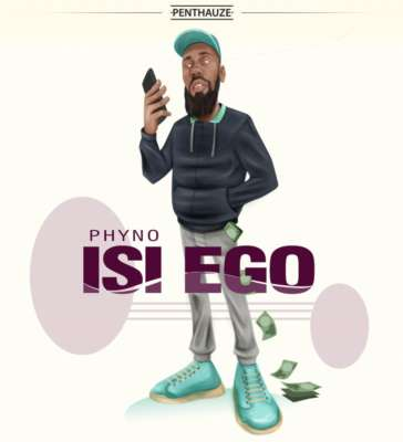 Isi Ego by Phyno
